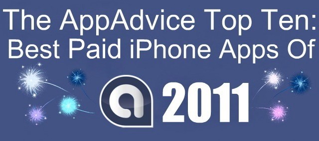 The AppAdvice Top 10: Best Paid iPhone Apps Of 2011