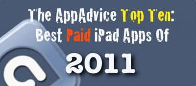 The AppAdvice Top 10: Best Paid iPad Apps Of 2011
