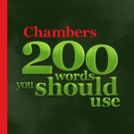 Chambers Brings You Apps To Make You Sound Smarter — 200 Words At A Time