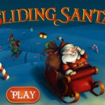 Slide Santa All The Way To The North Pole