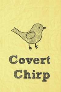 CovertChirp Makes It Look Like You're Actually Being Productive