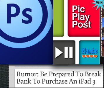 AppAdvice Daily: More iPad 3 Rumors, Photoshop, And Win A Free Download