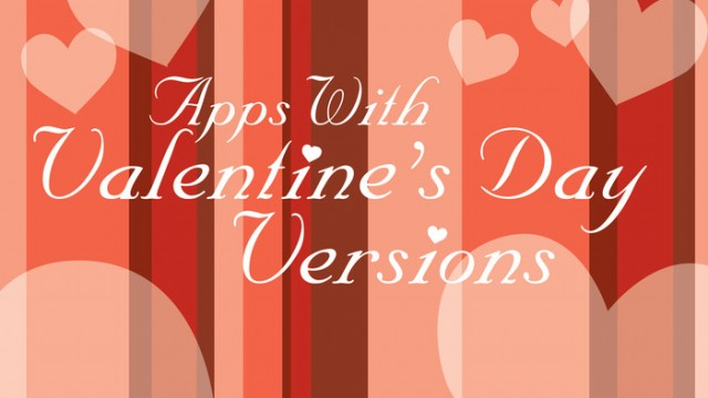 New AppList: Apps With Valentine's Day Versions