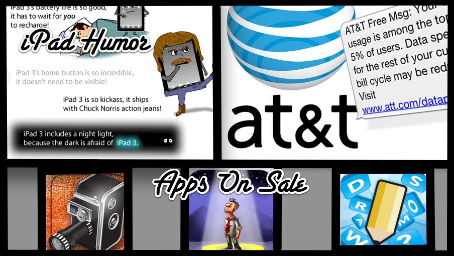 AppAdvice Daily: iPad Humor, AT&T Backs Down On Throttling, And Apps On Sale