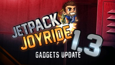Halfbrick Highlights Another Gadget Of The Anticipated Jetpack Joyride v1.3 Update