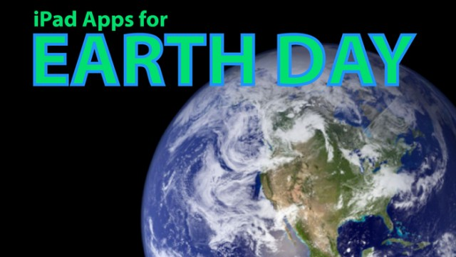 AppList Updated: iPad Apps For Earth Day