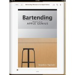 "New ""Bartending"" E-Book Provides An Insight Into The Life Of An Apple Genius"