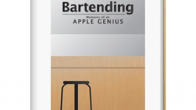 """New """"Bartending"""" E-Book Provides An Insight Into The Life Of An Apple Genius"""