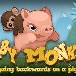A Chance To Win Baby Monkey (Going Backwards On A Pig) For iPhone