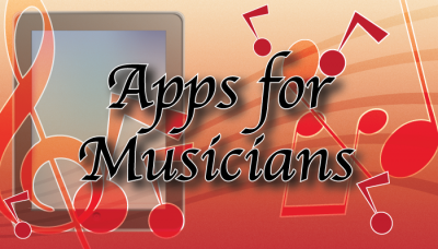 Updated AppList: Apps For Musicians