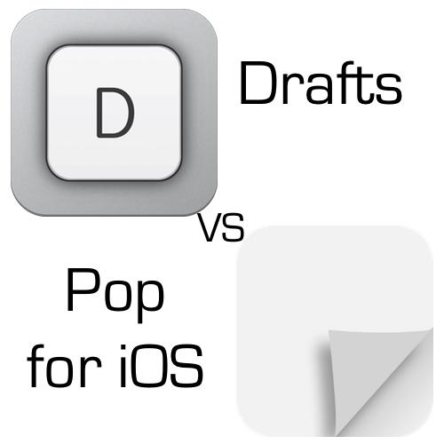 App Showdown: Drafts Vs. Pop For iOS