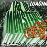 Escape From Age Of Monsters Encounters Monstrous Update