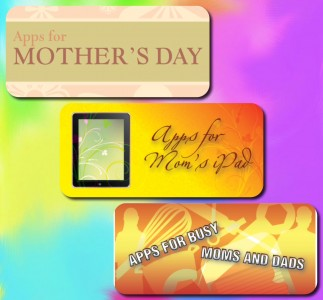 Mother's Day App Roundup