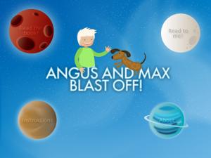 Angus and Max Blast Off! - a deep space adventure by Hamson Design Group Pty Ltd screenshot