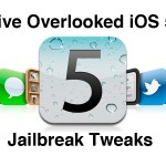 Jailbreak Only: Five Overlooked iOS 5 Jailbreak Tweaks