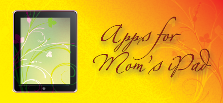 Updated AppList For Mothers: The iPad As Mommy's Little Helper