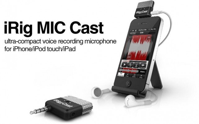 iRig MIC Cast Makes Podcast Recording On-The-Go Possible: Available Now
