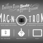 Let Your Imagination Fly With IMAG-N-O-TRON: 'The Fantastic Flying Books' Edition