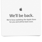 And So It Begins ... Apple Store Goes Offline