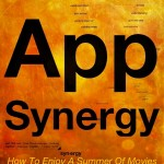 App Synergy: How To Enjoy A Summer Of Movies