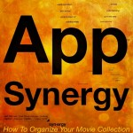 App Synergy: How To Organize Your Movie Collection