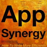 App Synergy: How To Write More Efficiently