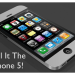 The Hell With It, Call It The iPhone 5
