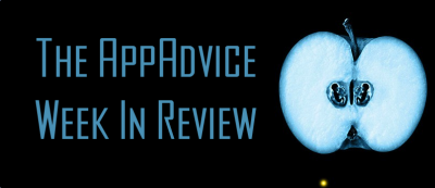 The AppAdvice Week In Review