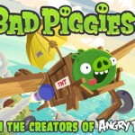 Oink, Oink! You Hear That? That's The Sound Of Bad Piggies Wreaking Havoc Now In The App Store