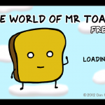 Quirky App Of The Day: Mr. Toast Takes A Stroll