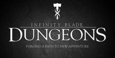 Epic Confirms Infinity Blade: Dungeons Won't Ship Until 2013