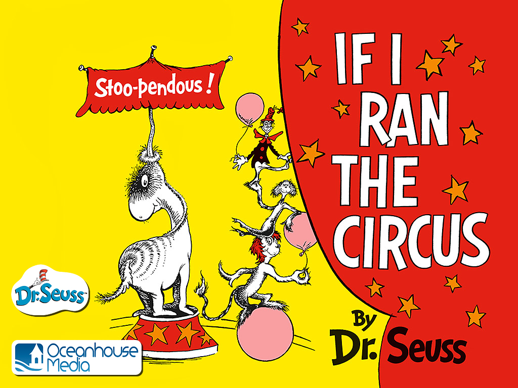 Check Out Dr. Seuss's 'If I Ran The Circus,' The Dream Of The Circus McGurkus
