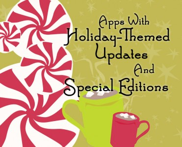 Your Favorite Apps Spruced Up For The Holidays