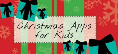 Get Your Children Into The Holiday Spirit With These Adorable Christmas Apps