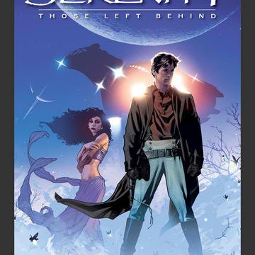 'Firefly' Fans, Don't Get Left Behind On Serenity Volume 1: Those Left Behind
