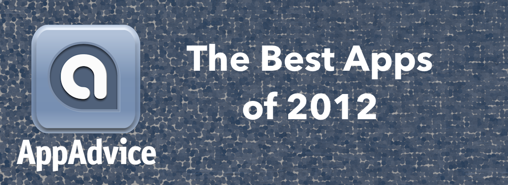 We're Looking For The Best Apps Of 2012