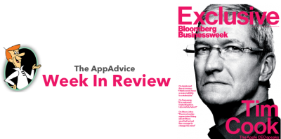 The AppAdvice Week In Review: Tim Cook In Charge At Apple Edition