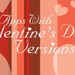 Deck Out Your iDevice With These Valentine's Day Apps