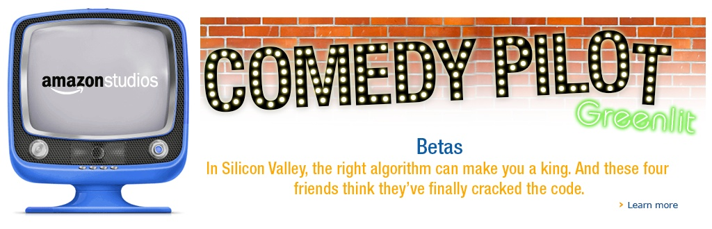 Amazon Says Yes To 'Betas' A New Comedy Pilot About Geeks In Silicon Valley