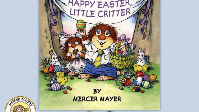 Little Critter Shares Big Fun For Easter In Two Great Stories