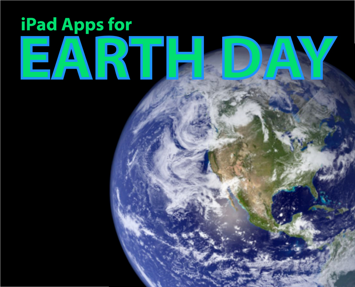 Celebrate Earth Day With These Apps