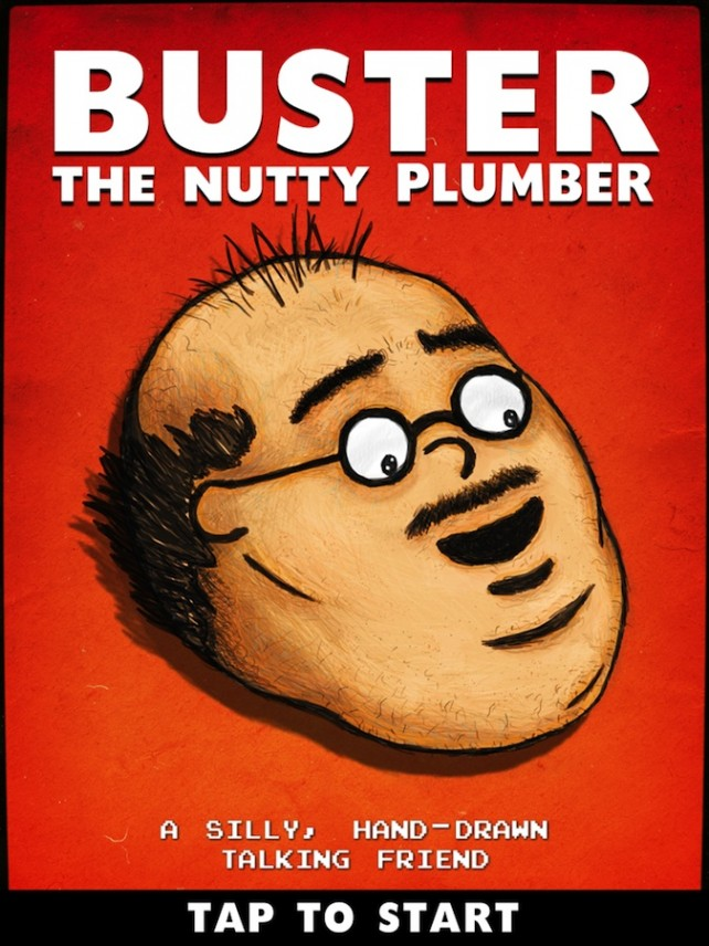 Quirky App Of The Day: Unclog Your Boredom With Buster The Nutty Plumber