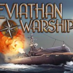 If Nautical Action Be Something You Wish, Play Leviathan: Warships