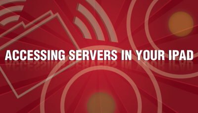 Access Servers Using Your iPad With These Apps