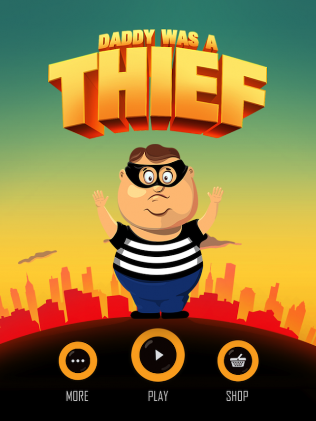 Quirky App Of The Day: Dad Was A Thief, Although Not A Great One