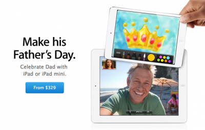 Apple Pushes Father's Day iPad Sales In Updated Apple Online Store