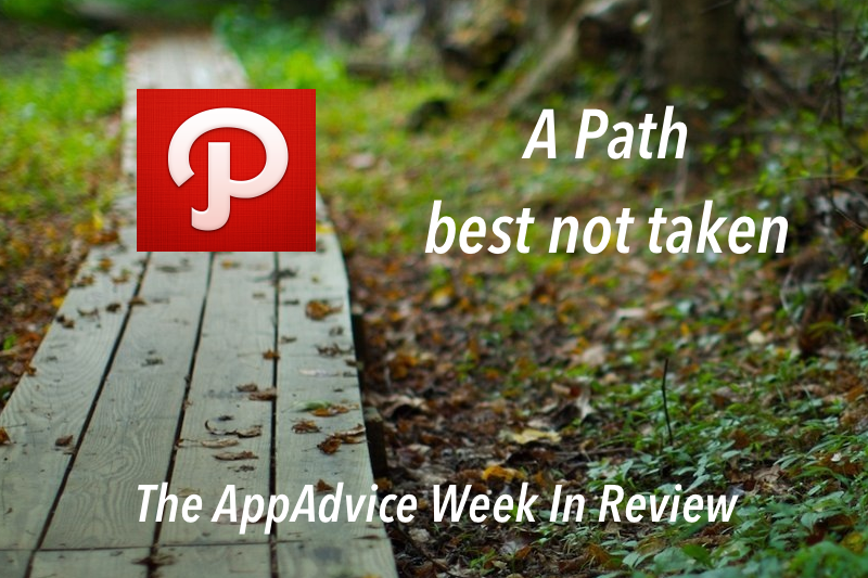 The AppAdvice Week In Review: Path's Sticky Fingers, Stolen iPhones And More