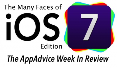 The AppAdvice Week In Review: The Many Faces Of Apple's iOS 7 Edition