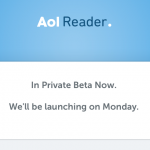 AOL Reader To Launch On Monday, One Week Before The Demise Of Google Reader