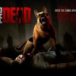 Unleash Your Canine Companion And Exploding Barrels In Into The Dead